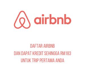 Daftar Airbnb Dan Dapat Kredit Sehingga RM183 Untuk Trip Pertama Anda (1)