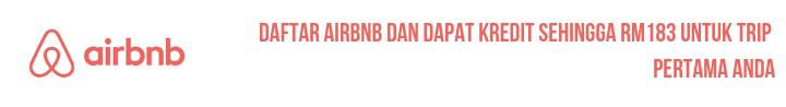 Daftar Airbnb Dan Dapat Kredit Sehingga RM183 Untuk Trip Pertama Anda